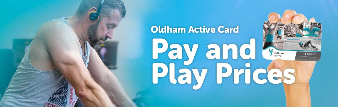 Oldham Active Car Pay and Play Banner
